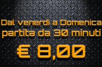 VENERDI E DOMENICA 30 MINUTIss